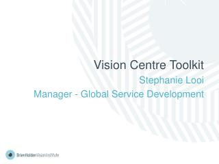 Vision Centre Toolkit