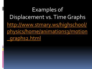 http://www.stmary.ws/highschool/physics/home/animations3/motion_graphs2.html