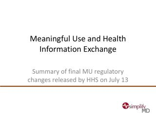 Meaningful Use and Health Information Exchange