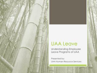 UAA Leave