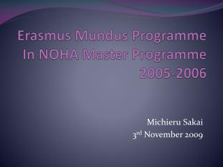 Erasmus  Mundus Programme In NOHA Master  Programme 2005-2006