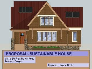 PROPOSAL- SUSTAINABLE HOUSE