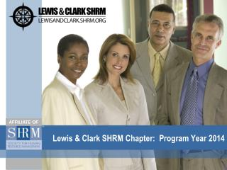 Lewis & Clark SHRM Chapter:  Program Year 2014