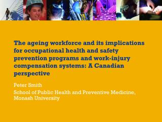 Peter Smith School of Public Health and Preventive Medicine, Monash University