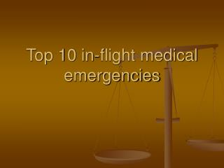 top 10 in-flight medical emergencies