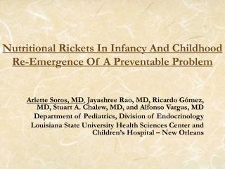nutritional rickets in infancy and childhood  re-emergence of a preventable problem