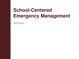 School-Centered Emergency Management