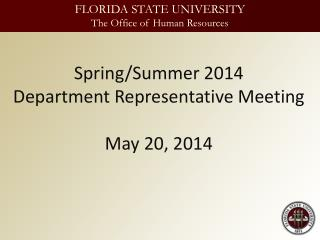 Spring/Summer 2014 Department  Representative Meeting May 20, 2014