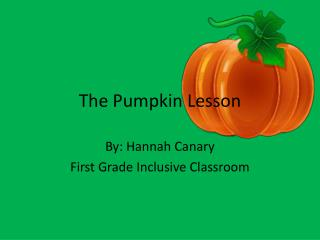 The Pumpkin Lesson