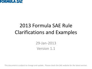 2013 Formula SAE Rule Clarifications and Examples
