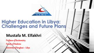 Higher Education in Libya : Challenges and Future Plans