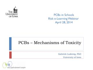 PCBs – Mechanisms of Toxicity