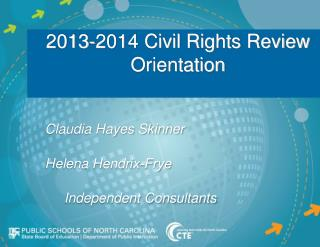 2013-2014  Civil Rights Review Orientation
