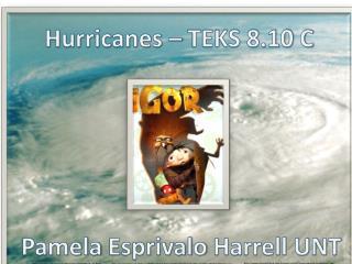 Hurricanes – TEKS 8.10 C