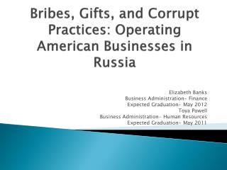 Bribes, Gifts, and Corrupt Practices: Operating American Businesses in Russia