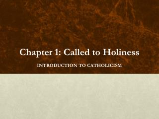 Chapter 1: Called to Holiness