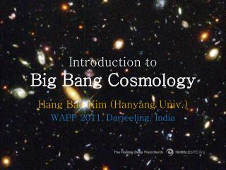 Introduction to Big Bang Cosmology