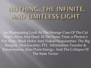 Nothing, The Infinite, and Limitless Light