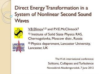 Direct Energy Transformation in a System of Nonlinear Second Sound Waves