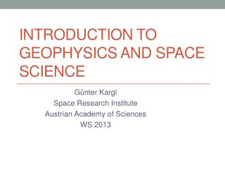 Introduction to Geophysics and Space Science