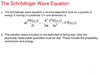 The Schr�dinger Wave Equation