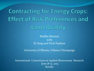 Contracting for Energy Crops: Effect of Risk Preferences and Land Quality