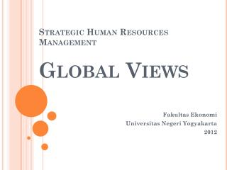 Strategic Human Resources  Management Global Views