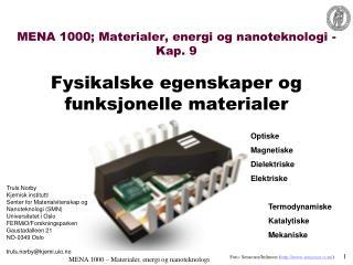 MENA 1000; Materialer, energi og nanoteknologi - Kap. 9 Fysikalske egenskaper og funksjonelle materialer