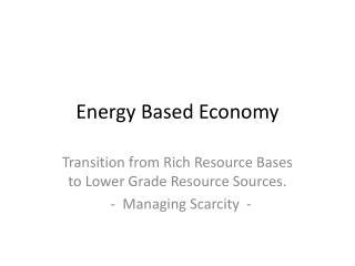 Energy Based Economy