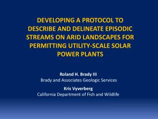 Developing a Protocol to Describe and Delineate  Episodic Streams on Arid Landscapes FOR PERMITTING UTILITY-SCALE SOLAR