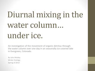 Diurnal mixing in the water column… under ice.