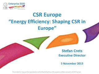 CSR Europe  � Energy Efficiency : Shaping CSR in Europe�