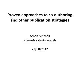 Proven  approaches to co-authoring and other publication strategies