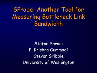 sprobe: another tool for measuring bottleneck link bandwidth