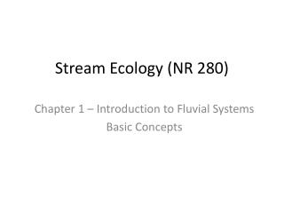 Stream Ecology (NR 280)