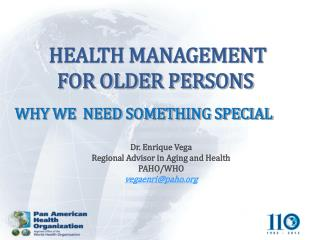 HEALTH MANAGEMENT FOR OLDER PERSONS