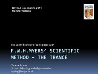 f.w.h.myers ' scientific method – the trance