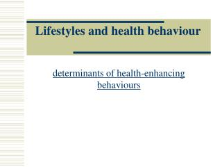 lifestyles and health behaviour