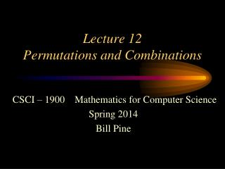 Lecture  12 Permutations and Combinations