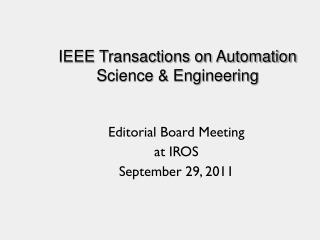 IEEE Transactions on Automation Science & Engineering
