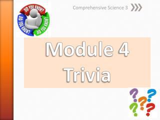 Module  4 Trivia