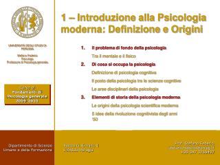 1 – Introduzione alla Psicologia  moderna: Definizione e Origini