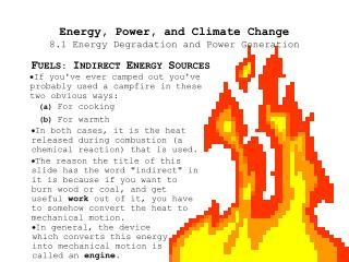 Energy, Power, and Climate Change 8.1 Energy Degradation and Power Generation