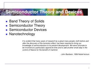 Band  Theory of Solids Semiconductor  Theory Semiconductor  Devices Nanotechnology