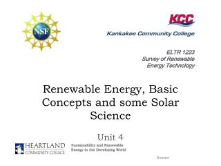 Renewable Energy, Basic Concepts and some Solar Science