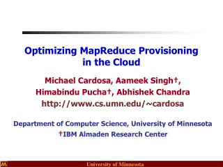 Optimizing MapReduce Provisioning in the Cloud