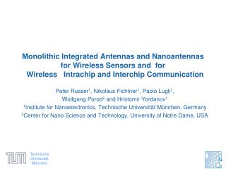 Monolithic Integrated Antennas  and  Nanoantennas for  Wireless Sensors and   for   Wireless    Intrachip  and Interchi