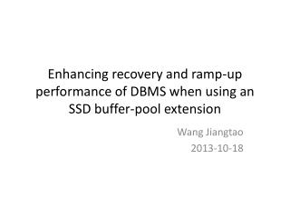 Enhancing recovery and ramp-up performance of DBMS when using an SSD buffer-pool extension