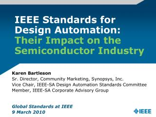 IEEE Standards for Design Automation:  Their Impact on the Semiconductor Industry