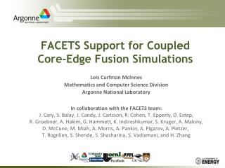 FACETS Support for Coupled  Core-Edge Fusion Simulations